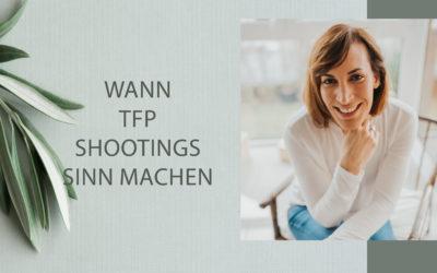 Wann TFP-Shootings Sinn machen – Du verkaufst was du zeigst