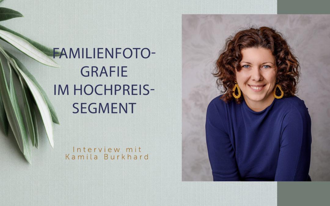 Familienfotografie im Hochpreissegment: Interview mit Kamila Burkhard