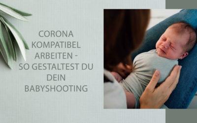 Corona kompatibel arbeiten – so gestaltest du dein Babyshooting